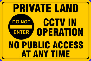 Private Land CCTV in Operation Sign Board