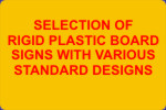 Rigid Plastic Board Signs with Standard Designs
