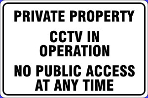 Private Property CCTV in Operation No Public Access
