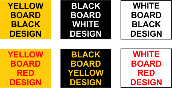 Sign and Board Colour Options