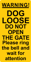 Warning Dogs Loose Ring Bell