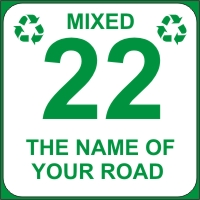 Identify your Wheelie and Mixed Recycle Bins with your House number and street name