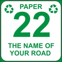 Identify your Wheelie and Paper Recycle Bins with your House number and street name