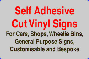Click to View Options in Vinyl Self Adhesive Signs